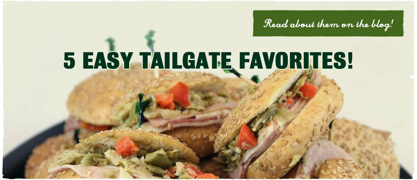 5 Easy Tailgate Favorites from Robért Fresh Market - Tailgating Food